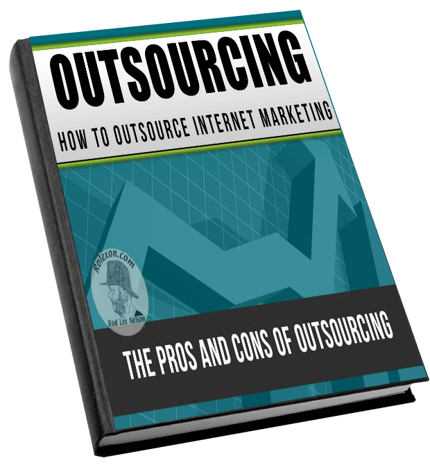 How to Outsource Your Internet Marketing